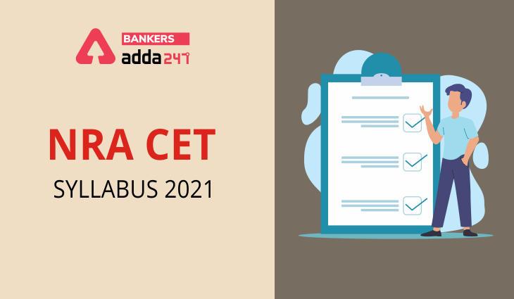 NRA CET Syllabus 2021, Detailed CET Syllabus & Exam Pattern_40.1