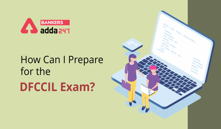How Can I Prepare For The DFCCIL Exam?_40.1