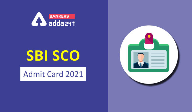 SBI SCO Admit Card 2021 Out, Download Assistant Manager Call Letter Exam Date_40.1