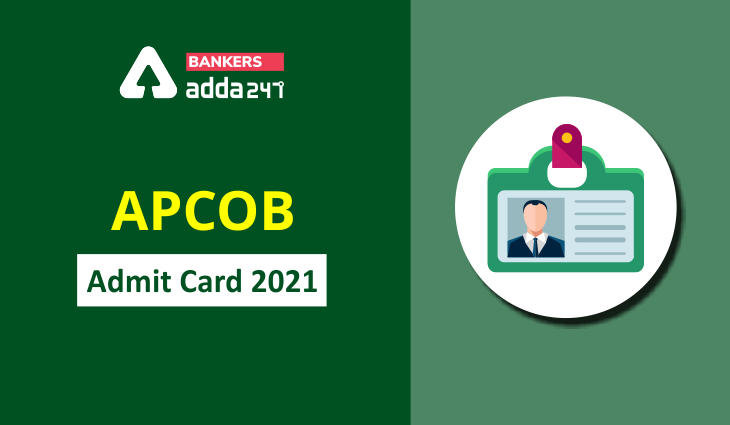 APCOB Admit Card 2021 Out, Staff Assistant, Manager Exam Date Declared_40.1