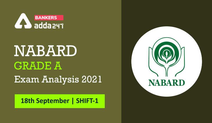 NABARD Grade A Exam Analysis 2021 18 September (Shift 1),Exam Review_40.1