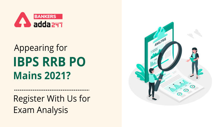 Appearing for IBPS RRB PO Mains 2021? Register With Us for Exam Analysis_40.1