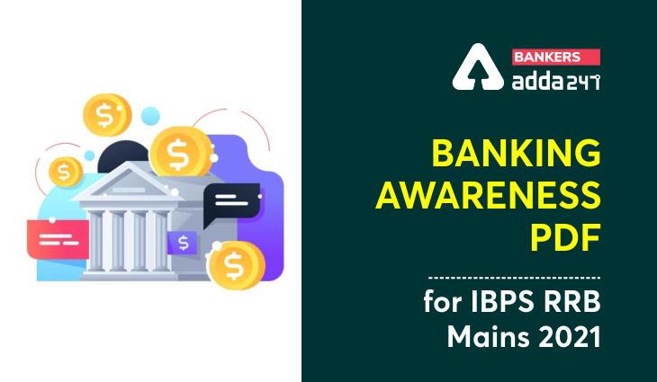 Banking Awareness PDF for IBPS RRB PO/Clerk Mains Exam 2021_40.1