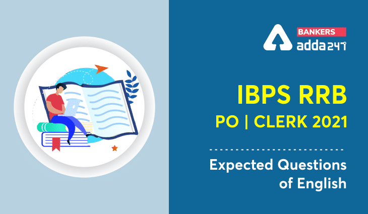 IBPS RRB PO/Clerk Mains 2021 English Expected Questions, Check Here_40.1