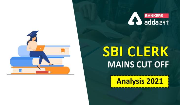 SBI Clerk Mains Cut Off Trend for Last 3 Years_40.1
