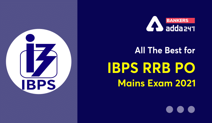 All the Best for IBPS RRB PO Mains Exam 2021_40.1