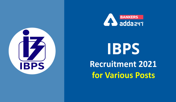 IBPS Recruitment 2021 for Various Posts_40.1