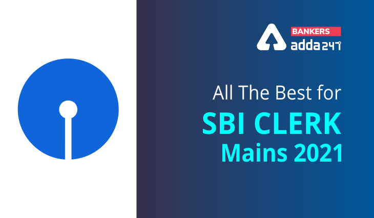 All The Best for SBI Clerk Mains 2021_40.1