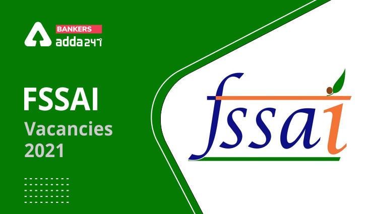 FSSAI Vacancy 2021_40.1
