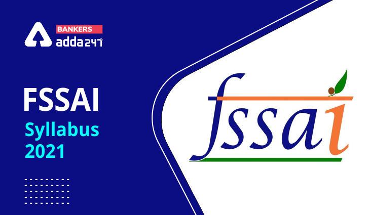 FSSAI Syllabus 2021 Subject-Wise Syllabus & Exam Pattern_40.1
