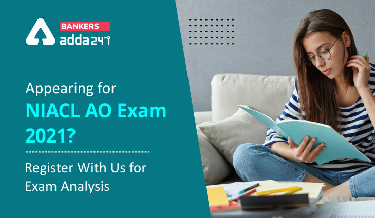 Appearing for NIACL AO Exam 2021? Register With Us for Exam Analysis_40.1