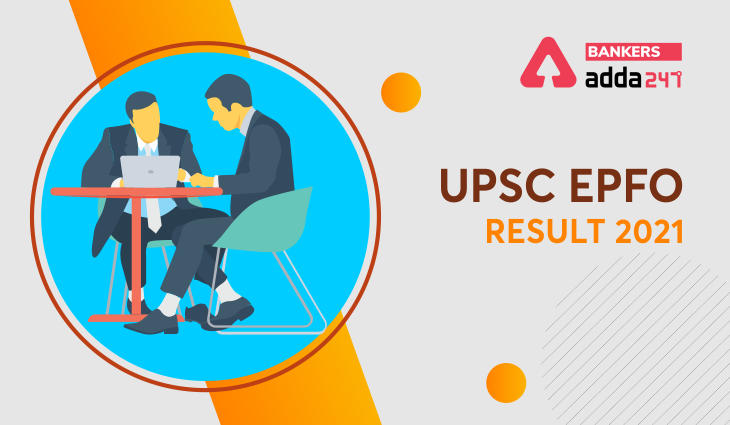 UPSC EPFO Result 2021 Out, www.upsc.gov.in EO/AO Cut off, Marks Here_40.1