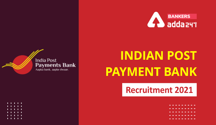 India Post Payment Bank(IPPB) Recruitment 2021:Apply Online For 22 Vacancy_40.1