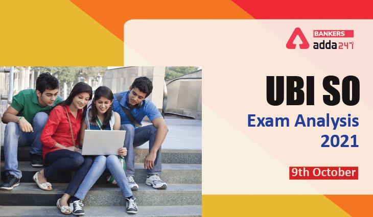 UBI SO Exam Analysis 2021: Check Difficulty Level, Overall Analysis_40.1
