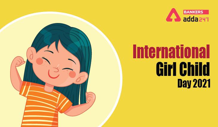 International Girl Child Day 2021: Theme, History, Importance_40.1
