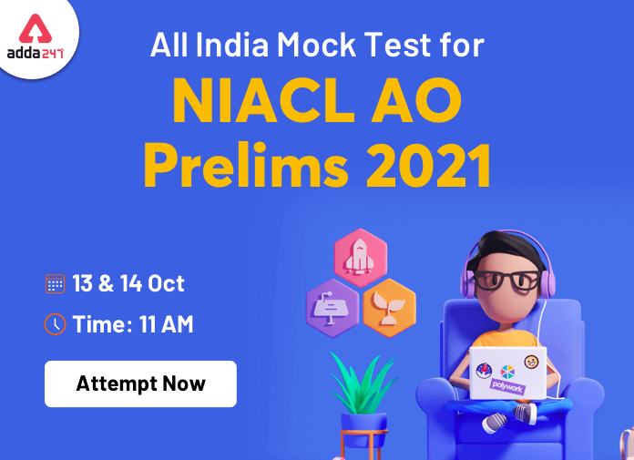 All India Maha Mock: NIACL AO Prelims 2021 on 13th & 14th October 2021_40.1