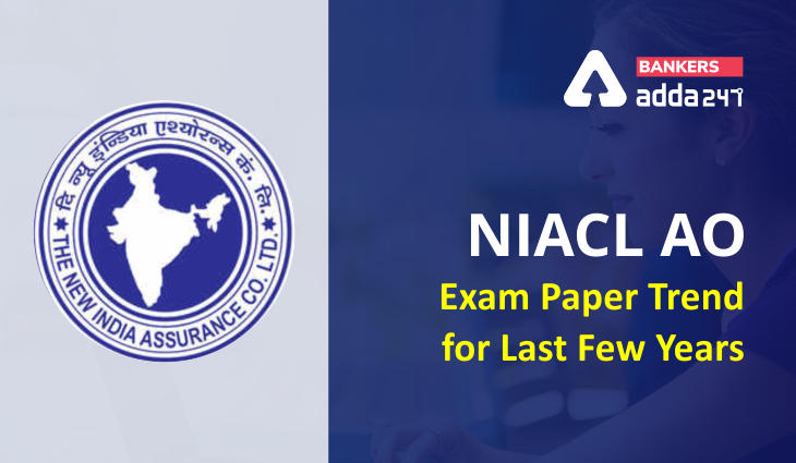 NIACL AO Previous Year Question Paper Trend: 2016 & 2018 Exam_40.1