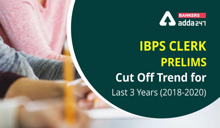 IBPS Clerk Prelims Cut Off Trend of Last 3 Years (2018-2020)_40.1