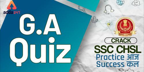 SSC CHSL General Awareness Questions : 6th July_40.1
