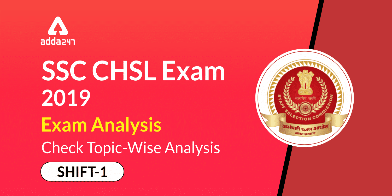 SSC CHSL Exam Analysis 2019: 9th July Shift 1_40.1