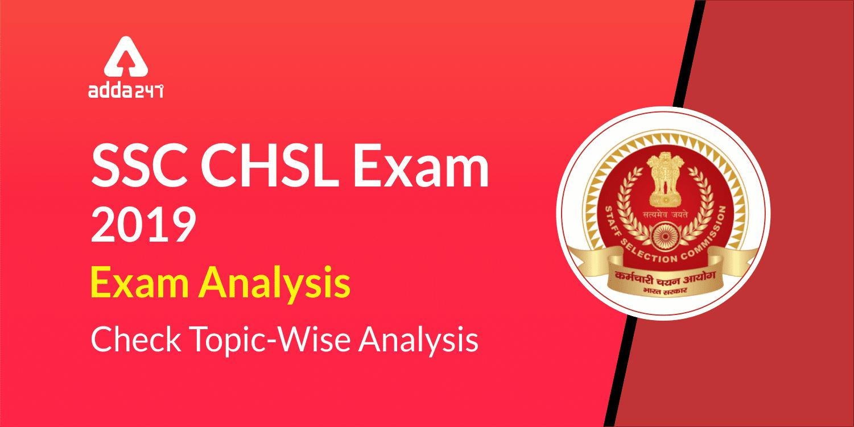 SSC CHSL Exam Analysis & Review 2018-19: 1st July_40.1