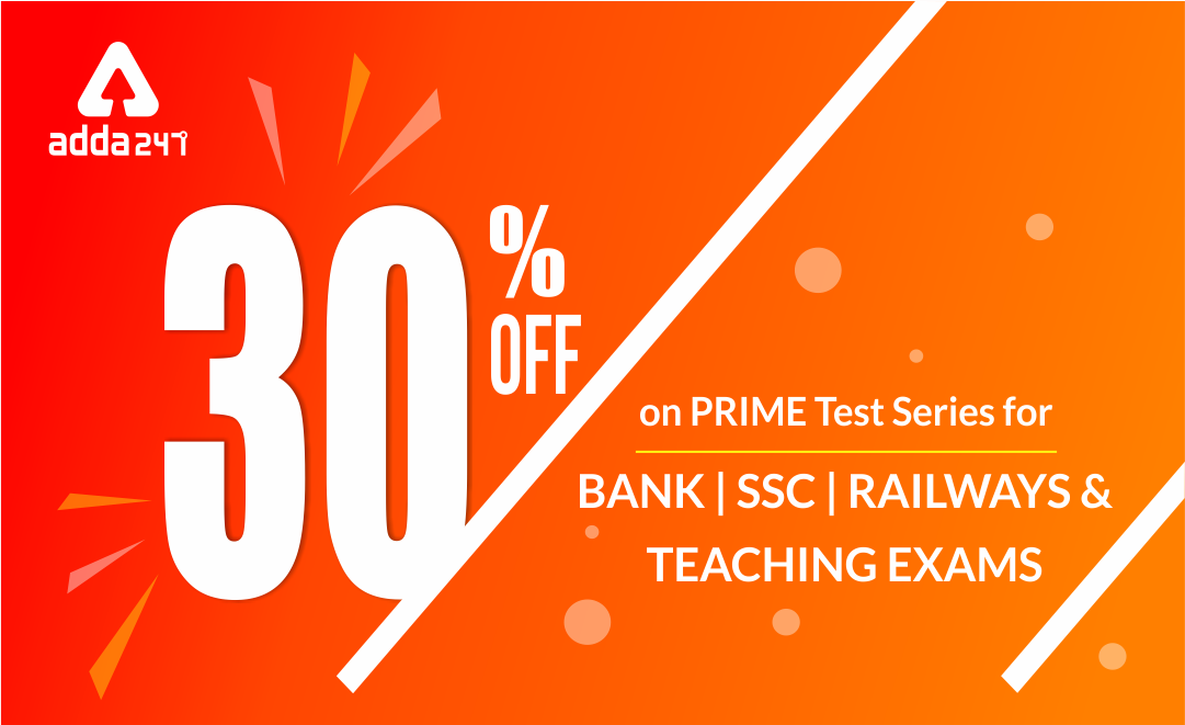 30% Off on PRIME Test Series for Bank, SSC, Railways & Teaching Exams_40.1