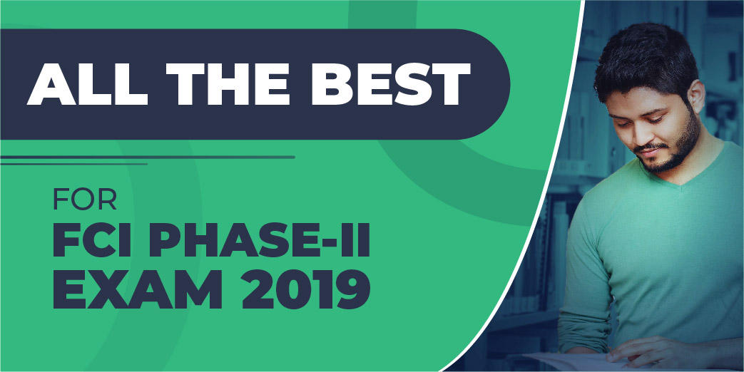 All The Best For FCI Phase II Exam 2019_40.1