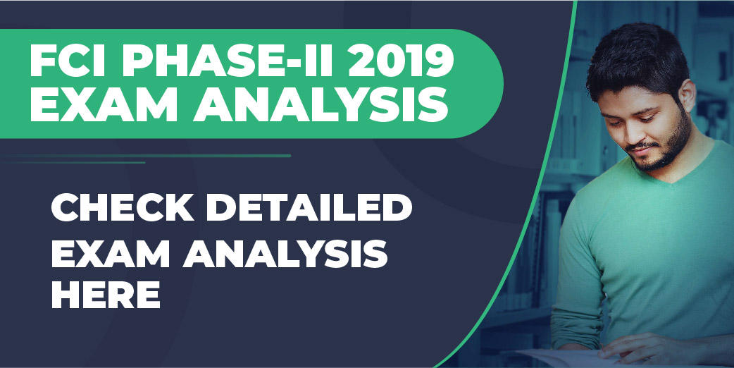 FCI Phase 2 Exam Analysis 2019: Review & Questions 27th July_40.1
