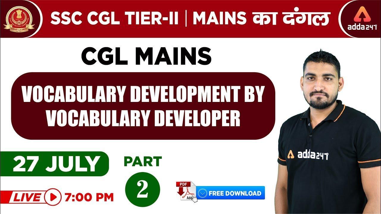 7:00 P.M - SSC CGL Tier II   Mains का दंगल   Vocabulary Development By Vocabulary Developer_40.1