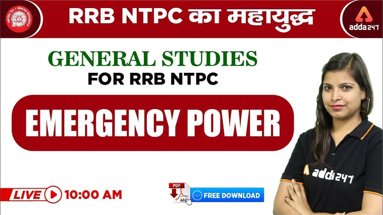 10 AM - RRB NTPC 2019   NTPC का महायुद्ध   Emergency Power   General Studies For RRB NTPC  _40.1