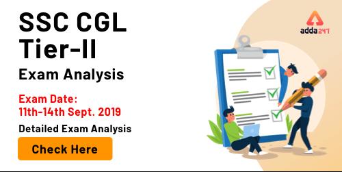 SSC CGL Tier 2 Exam Analysis 2019 Paper 4 : 14th September_40.1