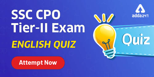 SSC CPO Tier 2 Previous Year English Questions : 13 September_40.1