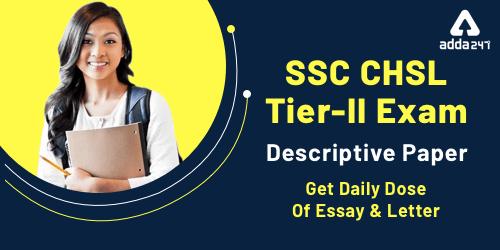 SSC CHSL Descriptive Writing For Tier 2 : Get Essays & Letters_40.1