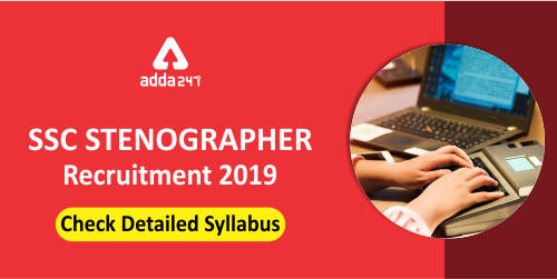 SSC Stenographer Syllabus 2019: Check Detailed Syllabus_40.1
