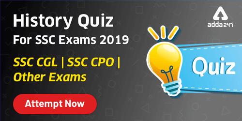 History Quiz For SSC CGL Exam : 6th January 2020_40.1