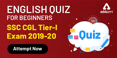 English Quiz For SSC CHSL/CGL Tier 1 2019-20 : 7th January 2020_40.1