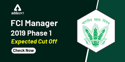 FCI Manager Cut Off 2020: Check Phase 1 Cut Off_40.1