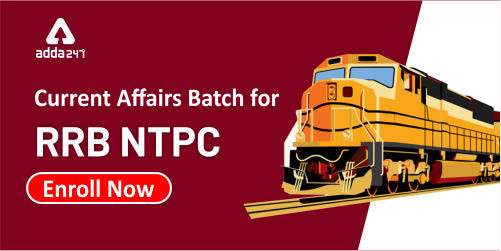 Current affairs for RRB NTPC   Batch Starting From 3rd Jan   Enroll Now_40.1