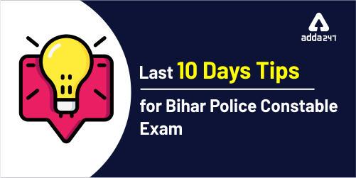 Last 10 Days Tips For Bihar Police Constable Exam_40.1