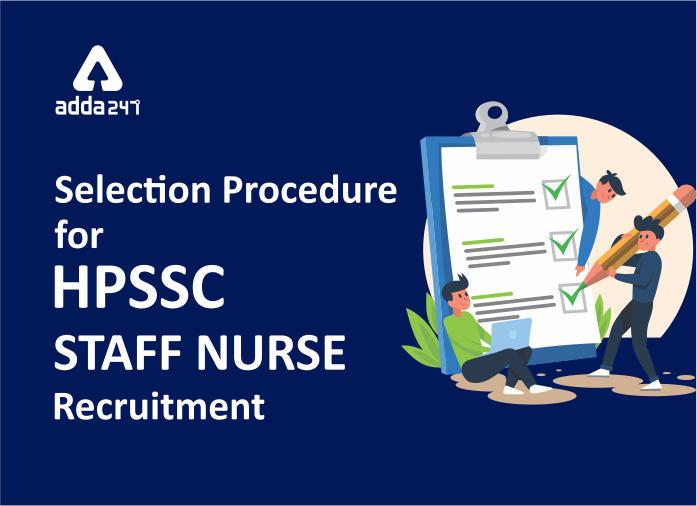 HPSSC Staff Nurse Selection Procedure & Exam pattern 2020_40.1