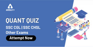 SSC CHSL Files Quantitative Aptitude Quiz For SSC CHSL/CGL Tier 1 2019-20 : 15th January for algebra and co-ordinate geometry_40.1