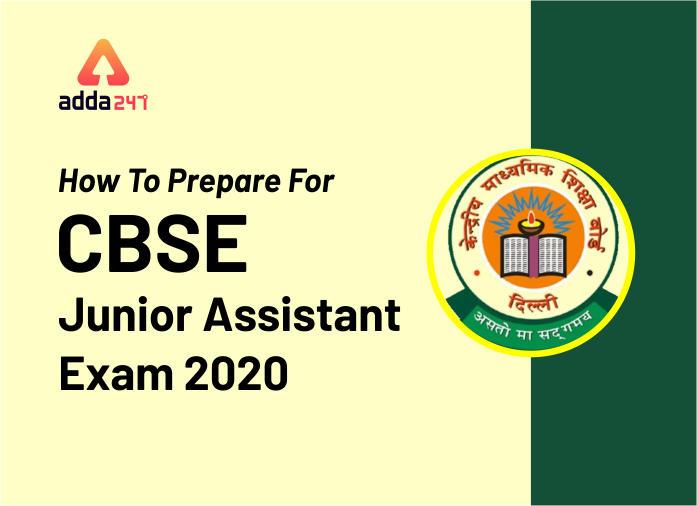 How To Prepare For CBSE Junior Assistant Exam 2020_40.1