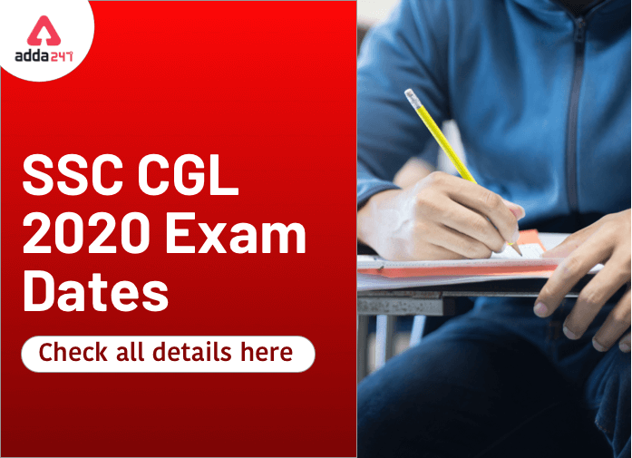 SSC CGL Exam Date 2021 Out: Check SSC CGL 2020-21 Exam Dates_40.1