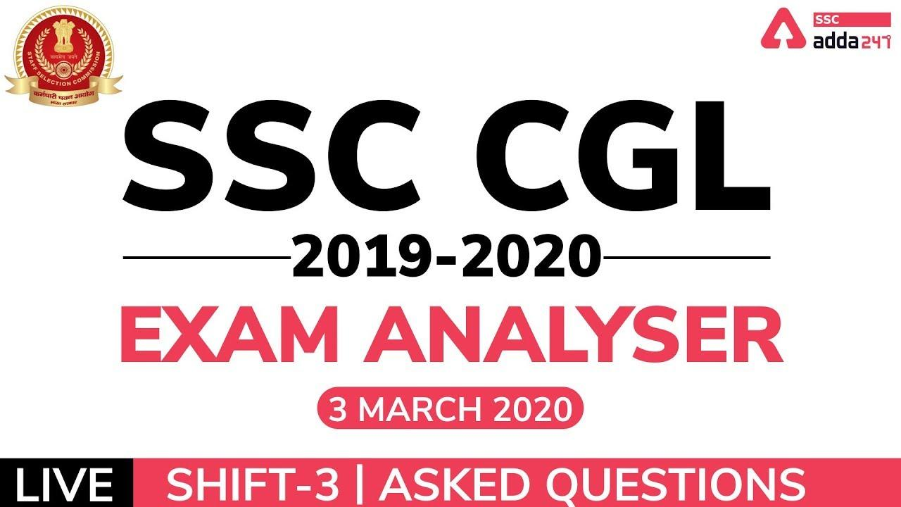 SSC CGL Exam Analysis 2020 (Tier-1) | 3rd March, 1st Shift CGL Review & Asked Questions_40.1