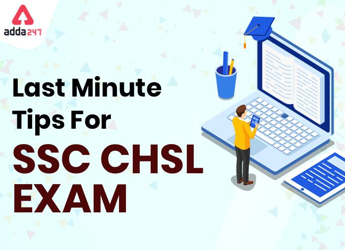 SSC CHSL Exam 2021 : Last Minute Tips For SSC CHSL Tier 1 Exam :_40.1