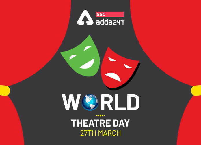 World Theatre Day 2020: 27th March, Theme, History_40.1