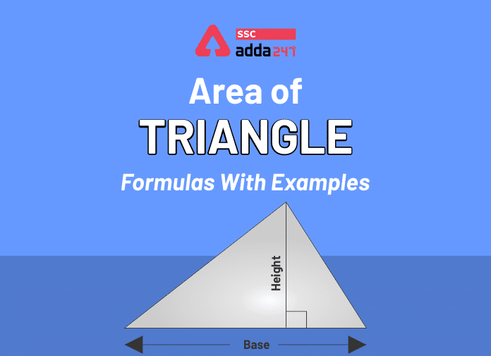 Area of Triangle: Definition And Formulas With Examples_40.1