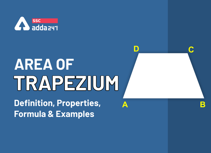 Area Of Trapezium: Definition, Properties, Formula And Examples_40.1