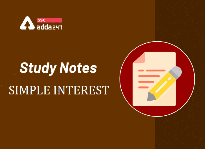 Simple Interest Formula, Concept and Study Notes_40.1