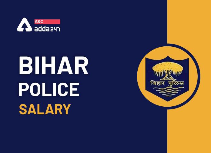 Bihar Police Salary: Job Profile, Pay Scale and Allowances_40.1
